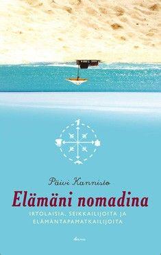 Nomadic and travel books written by Santeri & Paivi Kannisto