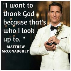 """I <3  Matthew McConaughy Loved his """"Best Actor"""" Oscar win speech 2013, for """"Dallas Buyers Club""""  He was also in """"The Wolf on Wall Street"""" the same year, and possibly """"Mud"""" was also 2013?"""
