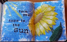 Turn Your Face to the Sun Art Journal Page