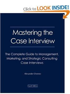 Mastering the Case Interview; Call #s: CASE 6, CASE 6.1