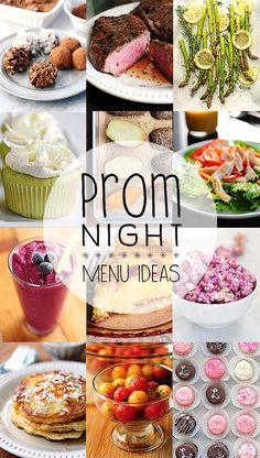Prom Night Menu Ideas, So Much Great Stuff +Additional Links on Bottom!