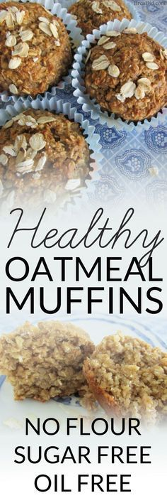 Healthy Oatmeal Muffins - Most muffins = junk food! These sound delicious plus no refined sugar, no oil and no flour. Must try! #glutenfree