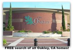 FREE search of all Oakley, CA homes!