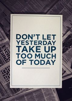 Look forward...not backward