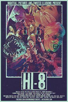 Hi-8 (Horror Independent 8) (Ron Bonk, Donald Farmer, Marcus Koch, Tony Masiello, Tim Ritter, Chris Seaver, Todd Sheets, Brad Sykes)