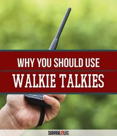 Why You Should Carry Walkie Talkies | Disaster And Emergency Preparedness, Survival Gear, Tools And Tips by Survival Life at http://survivallife.com/2016/01/05/why-you-should-carry-walkie-talkies/