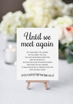 Until We Meet Again Modern Printable Wedding Memorial Sign, Rochester - Wedding poems - # Wedding Tags, Wedding Favors Cheap, Wedding Ideas, Wedding Punch, Wedding Favours, Wedding Programs, Wedding Pictures, Wedding Reception, Wedding Stuff
