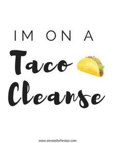 New Years Resolutions Taco Cleanse | Free Printable – Siestas For Fiestas
