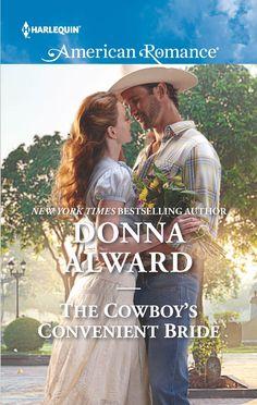 Donna Alward - The Cowboy's Convenient Bride
