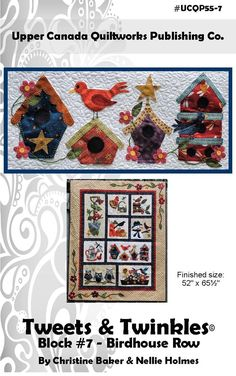 Block 7 of the Tweets & Twinkles BOM quilt pattern. Tweets & Twinkles BOM - Block 7 Birdhouse Row Quilt Pattern UCQ-P557 by Upper Canada Quiltworks - Christine Baker.  Check out more of our quilt patterns. https://www.pinterest.com/quiltwomancom/quilts/  Subscribe to our mailing list for updates on new patterns and sales! https://visitor.constantcontact.com/manage/optin?v=001nInsvTYVCuDEFMt6NnF5AZm5OdNtzij2ua4k-qgFIzX6B22GyGeBWSrTG2Of_W0RDlB-QaVpNqTrhbz9y39jbLrD2dlEPkoHf_P3E6E5nBNVQNAEUs-x