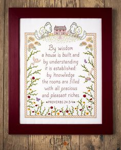 A flourishing homestead full of life, featuring Proverbs 24:3-4: By wisdom a house is built, and by understanding it is established; by knowledge the rooms are filled with all precious and pleasant riches. Perfect housewarming or wedding gift! What you will RECEIVE with your
