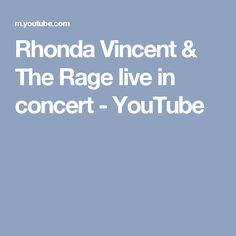 Rhonda Vincent & The Rage live in concert - YouTube