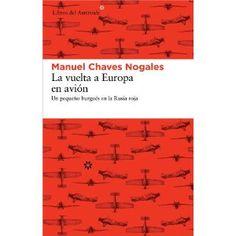 La vuelta a Europa en avión/Manuel Chaves Nogales