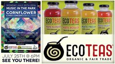 :: #TeamCornflower #RollCall for the upcoming 7/25 Music in the Park at Lithia Park Butler Bandshell in Ashland OR.  We are inspired to announce ECOTEAS Yerba Mate as our main sponsor of this event AND they will be offering organic and fair trade tea for FREE!  They will be serving their new line of unsweetened bottled teas for the evening's music celebrations to refresh and revitalize your mind body and soul during your concert experience.  ECOTEAS began in 2000 by blending teas by hand and…
