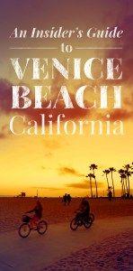 An Insider's Guide To Venice Beach California