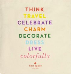 Kate+Spade+quote+colourfully.png 600×628 pixels