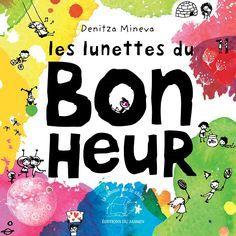 Les Lunettes du bonheur Best Books To Read, Books To Buy, Comprehensible Input, Emotional Child, Education Positive, Album Jeunesse, French Immersion, French Teacher, Toddler Preschool