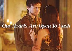 Our hearts are open to Mash Reign Bash And Mary, Reign Mary, Mary Queen Of Scots, The Cw Shows, Adelaide Kane, Sister In Law, Reylo, Favorite Tv Shows, Romance