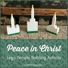 """Build a Lego Temple piece by piece using quotes and questions centered around """"Peace in Christ"""". Great for Young Men or Young Women mutual activities for 2018!"""