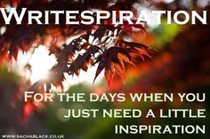 Writing inspiration whenever you need it  http://sachablack.co.uk/writespiration/