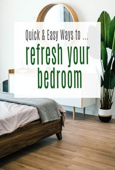 5 quick and easy tips to help you refresh and freshen up your bedroom and give it a speedy update and makeover  #makeover #bedroom#home #interiors