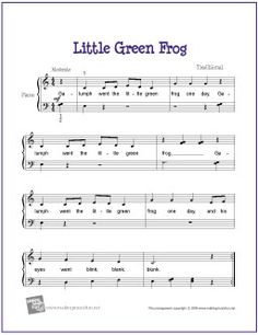 Little Green Frog | Free Sheet Music for Easy Piano - http://makingmusicfun.net/htm/f_printit_free_printable_sheet_music/little_green_frog_piano.htm