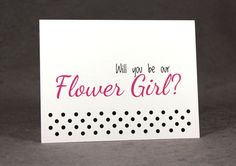 Will You Be Our Flower Girl Card Select by #patternedpomegranate #wedding #askingflowergirl #polkadot