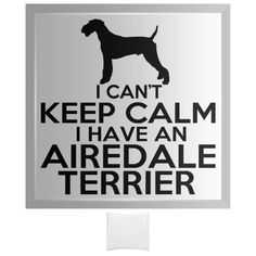I Cant Keep Calm I Have An Airedale Terrier Curved Glass