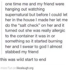 I have a friend who gets burned by salt
