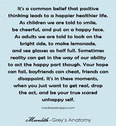 Grey's Anatomy Quote.... One of the many reasons I'm obsessed with Greys