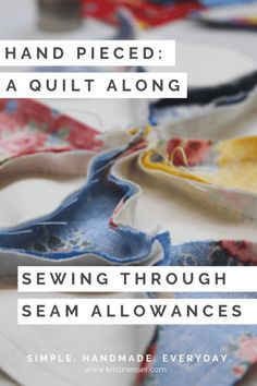 Patty and I are posting today about dealing with seam allowances when hand piecing. The differnce is that you sew through them, not over them. Quilting For Beginners, Quilting Tips, Hand Quilting, Hand Sewing Projects, Sewing Crafts, Rag Quilt, Quilt Blocks, Quilt Tutorials, Sewing Tutorials