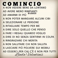 Parole di Vita | Semplicemente Donna by Ritina80 Favorite Quotes, Best Quotes, Italian Phrases, Italian Quotes, Learning Italian, Magic Words, Life Lessons, Quotations, Mindfulness