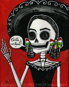 Canta y no Llores Day of the Dead art print by ArtByLupeFlores