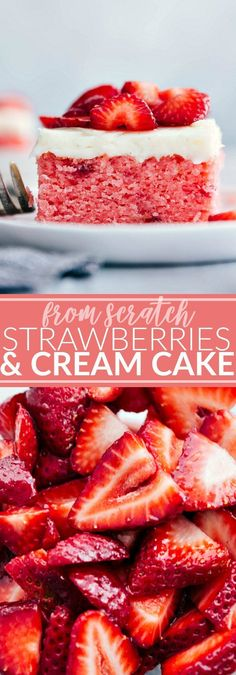The ultimate BEST EVER from scratch Strawberries and Cream Cake! A super easy and delicious strawberry cake! via chelseasmessyapron.com #dessertfoodrecipes