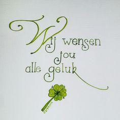 Wij wensen jou alle geluk. Lettering kalligrafie kaartje
