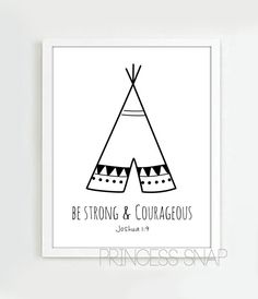 Tribal Art Print  Be Strong and Courageous Print by PrincessSnap, $16.00