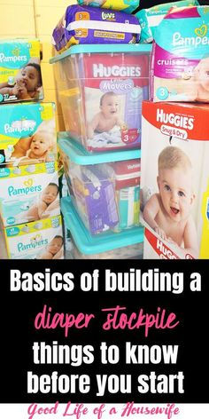 Basics of building a diaper stockpile. What you should know before you start. How to start a diaper stockpile #diaper #stockpile #baby