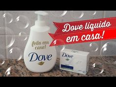 Como fazer sabonete Dove líquido em casa com R$1,50! Rende 400ml! - YouTube