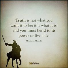 #ItIs....WhatItIs#Quotes Miyamoto Musashi, Wisdom Quotes, Quotable Quotes, Life Quotes, Positive Quotes, Motivational Quotes, Inspirational Quotes, Great Quotes, Smart Quotes