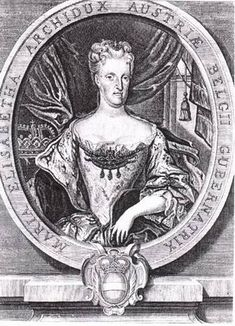 Maria Elisabeth, Governor of the Austrian Netherlands was the second surviving child and eldest daughter of Emperor Leopold I and his third wife, Eleonore Magdalene of Neuburg. She died at age unmarried and childless. Ancient Egyptian Art, Ancient Aliens, Ancient Greece, Holland, Spanish Netherlands, Archduke, Holy Roman Empire, European History, American History
