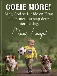 Good Morning Messages, Good Morning Wishes, Lekker Dag, Good Morning Inspiration, Afrikaanse Quotes, Goeie More, Happy Birthday Candles, Christian Messages, Positive Quotes