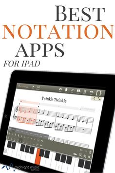 Best Music Notation Apps for iPad | Midnight Music