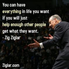Timeless ... most famous Zig Ziglar quote.