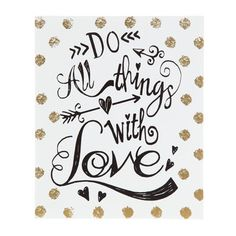 Do All Things With Love Polka Dot MDF Block
