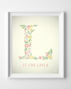 "Personalized Name Layla print Letter L Monogram by InkistPrints, $11.95.  Would get it for ""Lily"" instead, one of our tops choices if we have a girl :)"