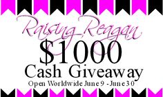Have you entered yet? It's $1000 and it could be YOURS!  Raising Reagan | $1000 CASH Giveaway Celebrating Raising Reagan's TWO Year Blogiversary