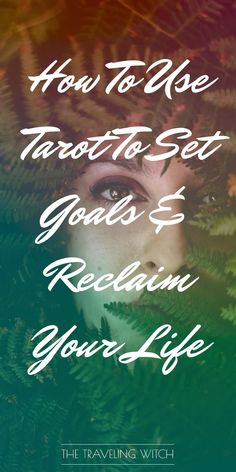How to use tarot to set goals & reclaim your life — the traveling witch Wiccan Spells, Witchcraft, Wiccan Magic, Eclectic Witch, Tarot Learning, Tarot Card Meanings, Tarot Spreads, Oracle Cards, Card Reading