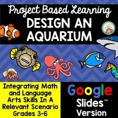 I've just made a digital version of one of my best selling Project Based Instruction products: Design an Aquarium.Now students can engage in this multi-disciplinary relevant project via Google Slides™ to practice a variety of skills. Various math skills are emphasized in this project including area... Elementary Teacher, Teacher Pay Teachers, Elementary Schools, Math Resources, Math Activities, Math Skills, Math Lessons, Persuasive Letter, School Site
