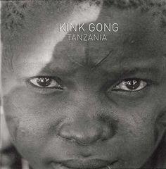 kink gong - tanzania (12inch vinyl lp)