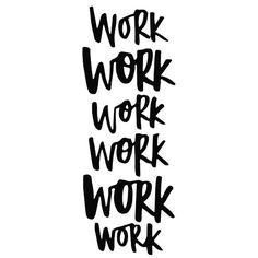 Work - Rihanna ft. Drake 7.28.2016